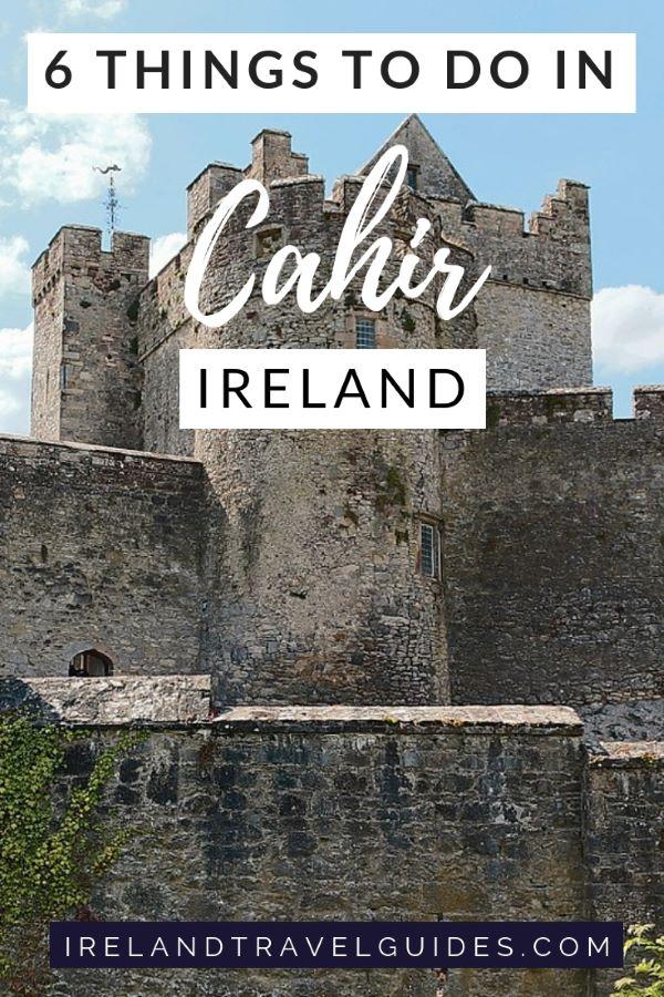 6 Things to Do In Cahir Ireland | Cahir Travel Tips |Cahir Travel Ideas I Cahir Travel Destination|Ireland Travel Destinations | Ireland travel Guide |Ireland Travel Tips |Travel To Ireland| | #ireland #travel #Europe #