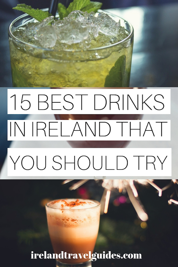 15 DRINKS IN IRELAND THAT YOU SHOULD TRY | IRISH DRINKS | irish drinks cocktails | irish drinks non alcoholic | irish drinks st pattys | irish drinks liquor | Guinness | Beamish | Bulmers | Nutty Irishman | Irish Cream Hot Chocolate | Shamrock Sour | Irish Mint Mojito | Pot O' Gold Shots | Baileys Mudslide | Irish coffee #drinks #recipes #irish #ireland