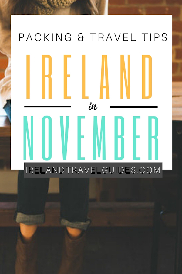 IRELAND IN NOVEMBER | WHAT TO WEAR IN IRELAND IN NOVEMBER | IRELAND TRAVEL GUIDE FOR NOVEMBER | IRELAND TRAVEL TIPS | IRELAND TRAVEL IDEAS | WHAT TO WEAR IN IRELAND IN NOVEMBER #ireland #europe #travel #winter #november