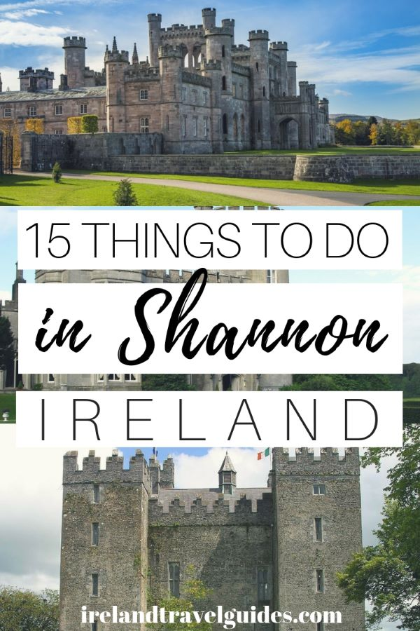 15 THINGS TO DO IN SHANNON, IRELAND | SHANNON TRAVEL TIPS | SHANNON TRAVEL IDEAS | SHANNON TRAVEL DESTINATIONS | SHANNON MUST-SEE | SHANNON WHAT TO DO | IRELAND TRAVEL TIPS | IRELAND TRAVEL IDEAS | IRELAND TRAVEL DESTINATIONS #ireland #dublin #europe #travel