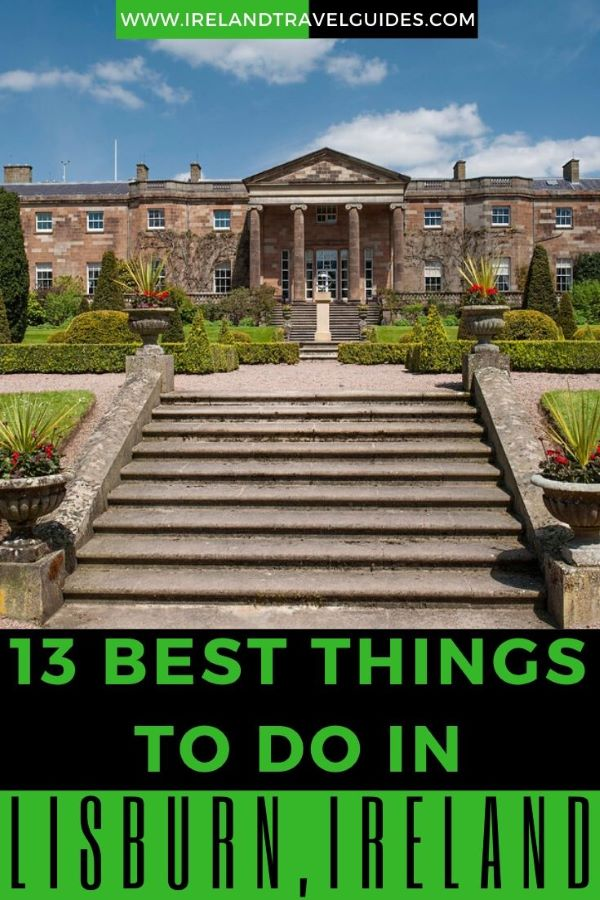 13 Best Things To Do In Lisburn, Ireland