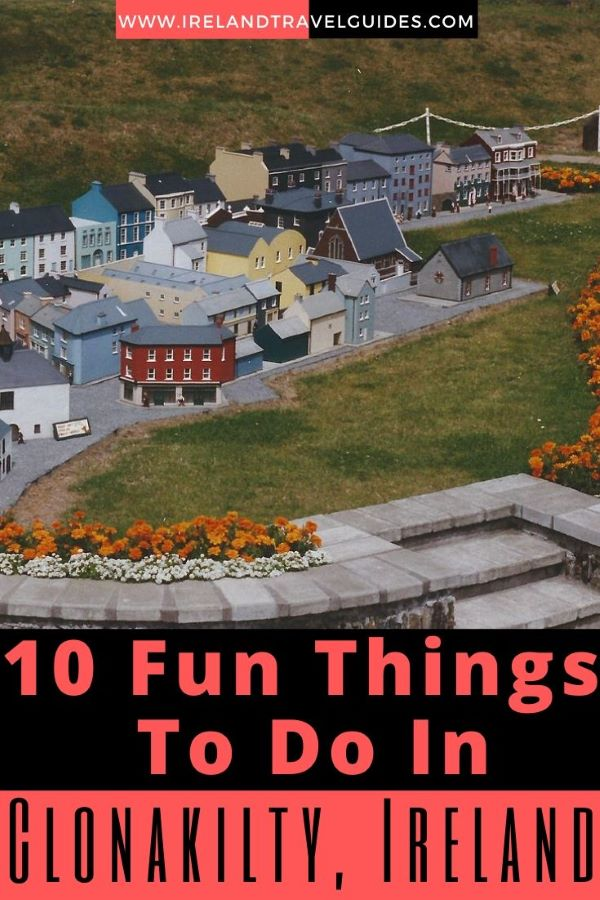 10 Fun Things To Do In Clonakilty, Ireland