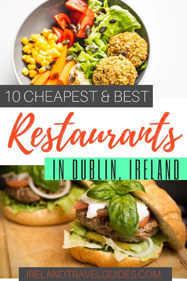 10 CHEAPEST AND BEST RESTAURANTS IN DUBLIN IRELAND