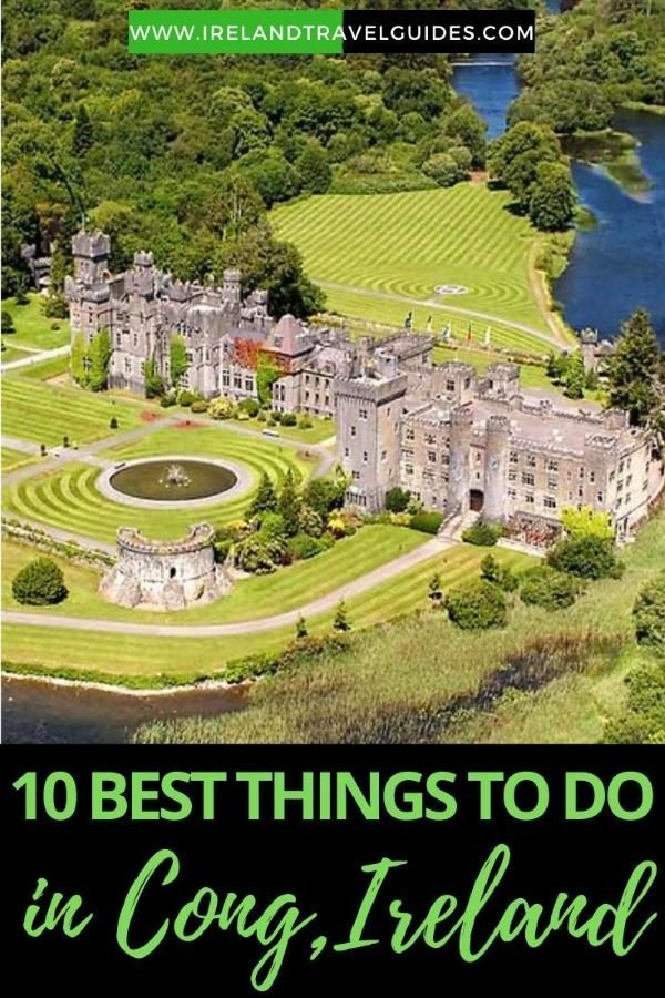10 Best Things To Do In Cong, Ireland