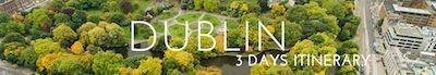 DUBLIN ITINERARY